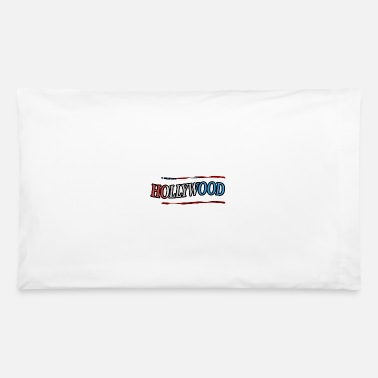 Hollywood Hollywood - Pillowcase 32'' x 20''