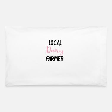 Breastfeeding Funny Local Dairy Farmer, Breastfeeding and - Pillowcase 32'' x 20''