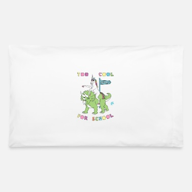 Nerdy Too Cool For School Unicorn Riding Dinosaur - Pillowcase 32'' x 20''