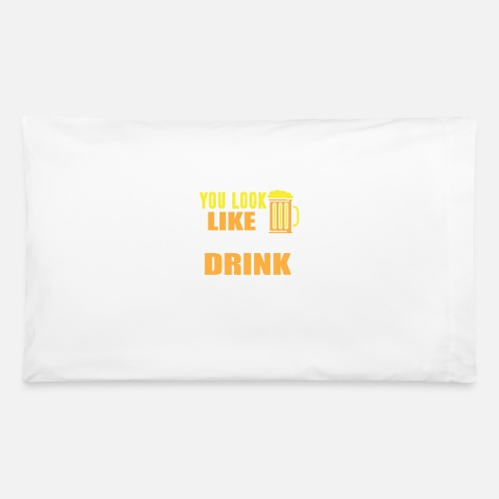 Drinking Pillow Cases - Drink - Pillowcase 32'' x 20'' white