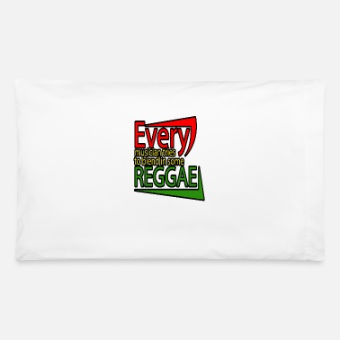 Gunja Every musicians try to blend some reggae 2 - Pillowcase 32'' x 20''