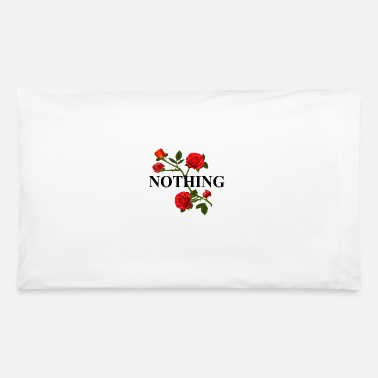 Rose nothing - Pillowcase 32'' x 20''