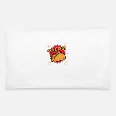 Tasty Tacos Foodie Taco - Pillowcase