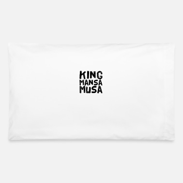 The Bigger It King Mansa Musa - Pillowcase 32'' x 20''