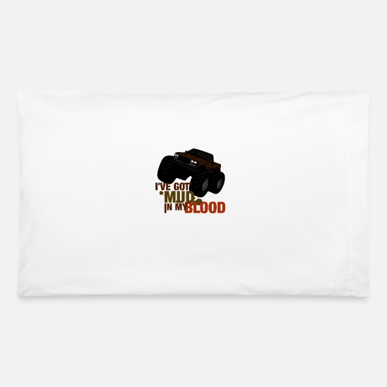 Blood Suckers Pillow Cases - Mud in my blood - Pillowcase 32'' x 20'' white