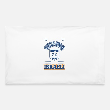 Yell Im Not Yelling Im Israeli - Pillowcase 32'' x 20''