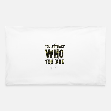 Attractive You attract - Pillowcase