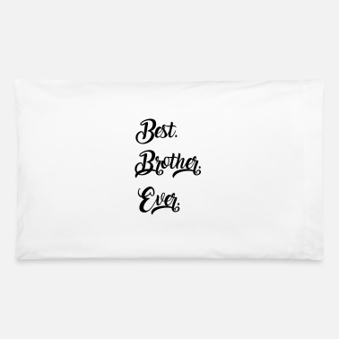 Brother Brother - Pillowcase