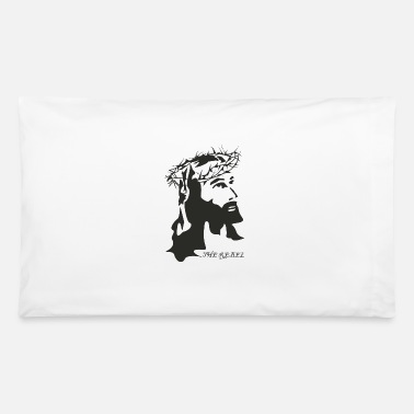 Jesus Jesus - Pillowcase 32'' x 20''
