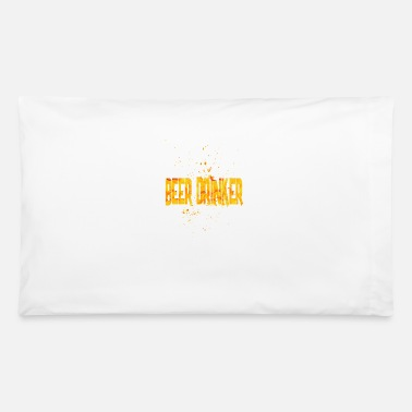 Beer Drinkers BEER DRINKER - Pillowcase 32'' x 20''