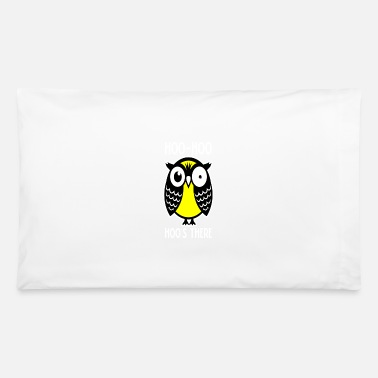 Hoos Cool Owl Hoo Hoo Hoos There - Pillowcase 32'' x 20''
