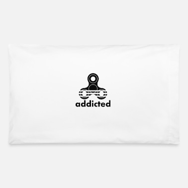 Addiction Addicted - Pillowcase 32'' x 20''