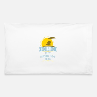 Funny Sayings funny sayings - Pillowcase 32'' x 20''