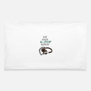 Korea Pop Music Eat Sleep K-Pop Repeat - KPOP - Korea POP - Pillowcase 32'' x 20''