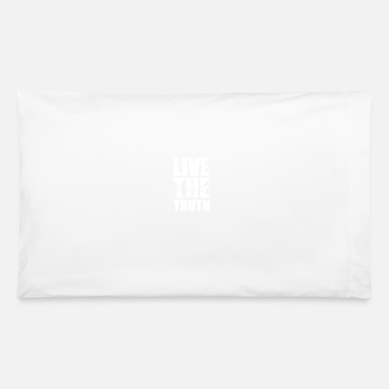 Positive Pillow Cases - Philosophical, positive message - Pillowcase 32'' x 20'' white