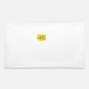 Old 40 Is Not Old. Depressing, But Not Old! - Pillowcase
