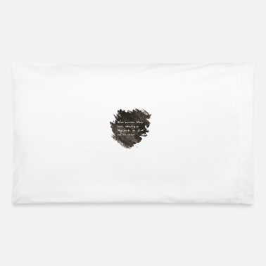 Quote Quotes - Pillowcase