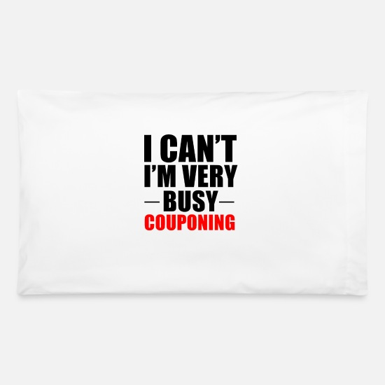 Couponing Pillow Cases - Very Busy Couponing - Pillowcase 32'' x 20'' white