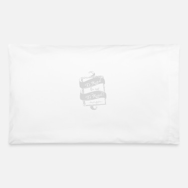 Read TO READ OR NOT TO READ - Pillowcase