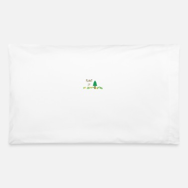 Plant Grounds PLANT IT - Pillowcase