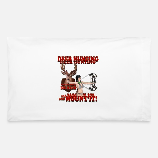 Shotgun Pillow Cases - Deer hunting Find One with a Big Rack and Mount It - Pillowcase 32'' x 20'' white