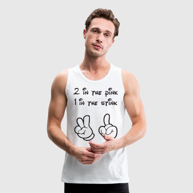 2 in Pink, 1 in Stink - Men's Premium Tank