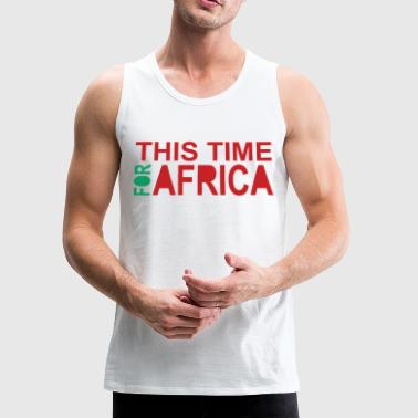 This Time For Africa. Red green - Men's Premium Tank