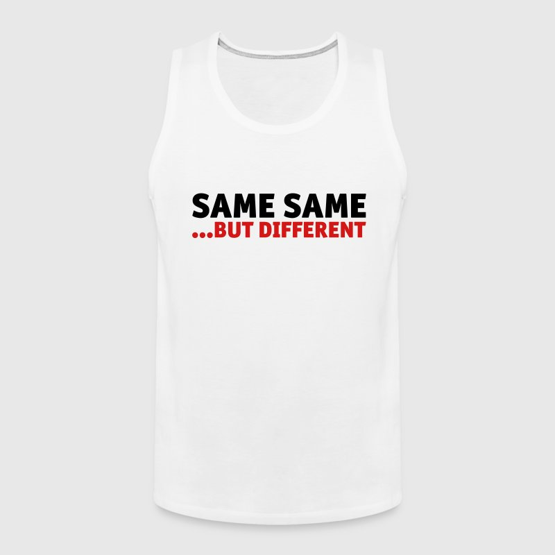 Same Same, But Different - Men's Premium Tank