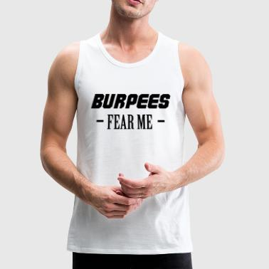 Burpees Fear Me - Men's Premium Tank