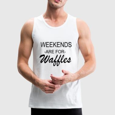 Weekend Weekend - Men's Premium Tank