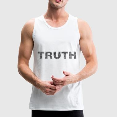 Truth truth - Men's Premium Tank