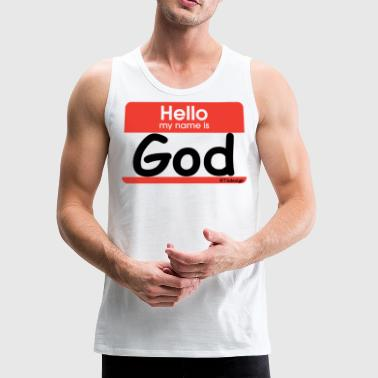 Hello my name is God - Men's Premium Tank