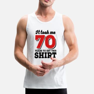 70th Birthday 70th birthday - Men's Premium Tank