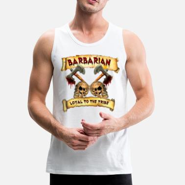 Barbarian Barbarian    Loyal to the Tribe - Men's Premium Tank