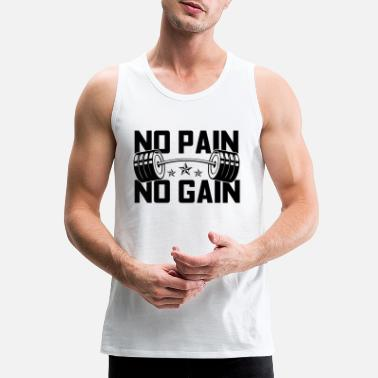 No Pain No Gain NO PAIN NO GAIN - Men's Premium Tank