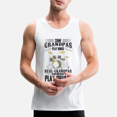 Grandpa Drums Bingo Some grandpas play bingo - the real play drums - Men's Premium Tank Top
