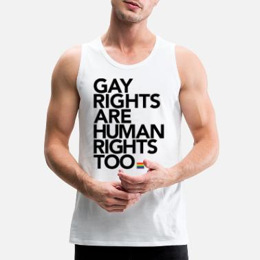 Human Rights Gay Rights Are Human Rights - Men's Premium Tank