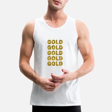 Gold Gold Gold Gold - Men's Premium Tank Top