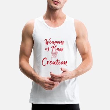 Paint Brush Weapon of mass creation brush painting art gift - Men's Premium Tank Top