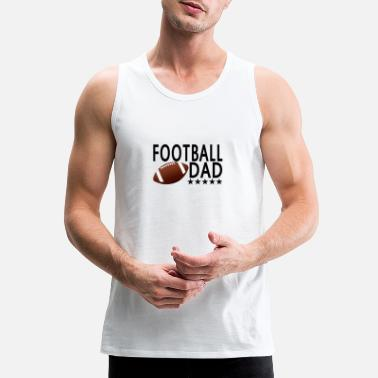 football_dad_funny_shirt_ - Men's Premium Tank Top
