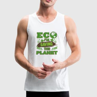 Earth Day Saving The Planet - Men's Premium Tank