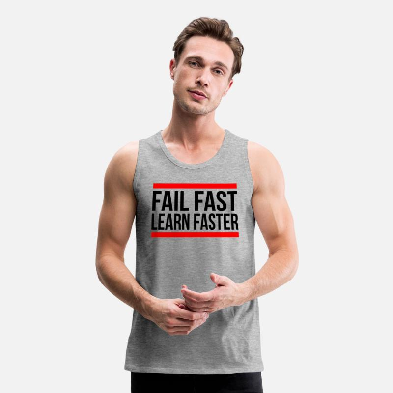 Encouragement Tank Tops - FAIL FAST LEARN FASTER QUOTE MOTIVATION - Men's Premium Tank Top heather gray