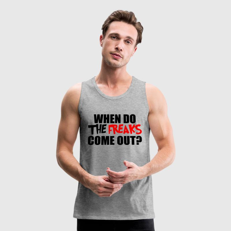 THE FREAKS COME OUT - Men's Premium Tank