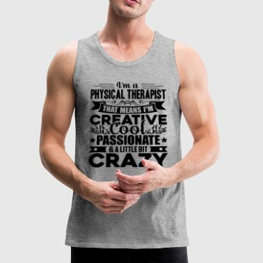 Therapist Cool Physical Therapist Shirt - Men's Premium Tank