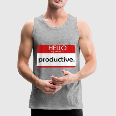 HELLO my name is productive - Men's Premium Tank