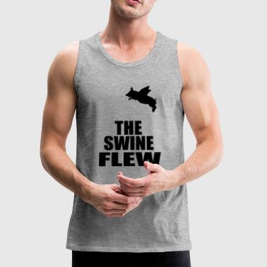 Swine Flu the swine flew - Men's Premium Tank