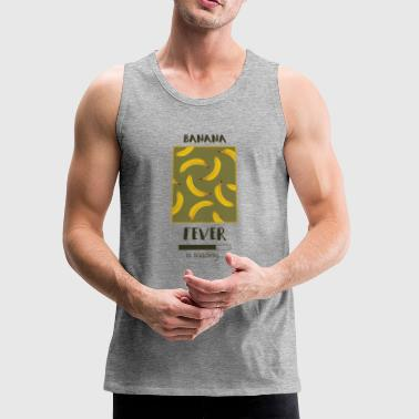 banana fever - Men's Premium Tank