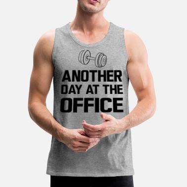 Office Another Day at the Office - Lifting Weights - Men's Premium Tank