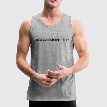 AGGRESSION・10^-6 - Black - Men's Premium Tank