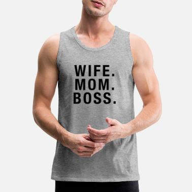Mom Wife Mom Boss(Black) - Men's Premium Tank